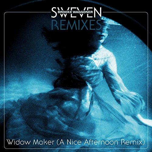 Widow Maker (A Nice Afternoon Remix)