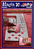 10 trucos con una baraja radio (Magia 10 nº 3)
