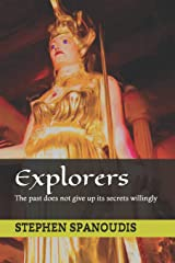 Explorers: The past does not give up its secrets willingly (The Republic of Dreams) Paperback