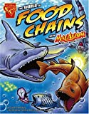The World of Food Chains with Max Axiom, Super Scientist (Graphic Science series)