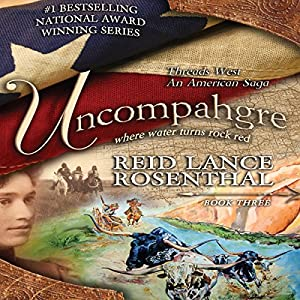Uncompahgre - Where Water Turns Rock Red Audiobook