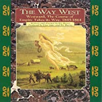 The Way West: Westward, The Course of Empire Takes Its Way, 1845-1864 [Import]