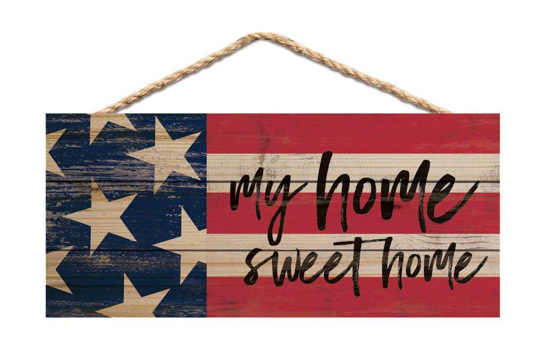 My Home Sweet Home American Flag 10 x 4.5 Wood Wall Hanging Plaque Sign