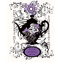 Alice's Adventures in Wonderland Unlined Diary: Blank Journals and Diaries