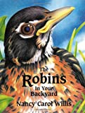 img - for The Robins in Your Backyard (Accelerated Reader Program series) book / textbook / text book