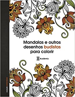 Mandalas E Outros Desenhos Budistas Para Colorir Colecao