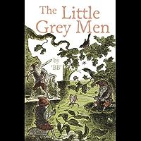 The Little Grey Men (English Edition)
