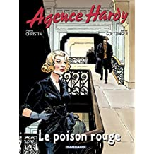 Agence Hardy - Tome 3: Le poison rouge