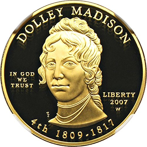 2007 W $10 First Spouse Dolley Madison Ten Dollar PR70 NGC DCAM