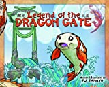 img - for Legend of the Dragon Gate book / textbook / text book