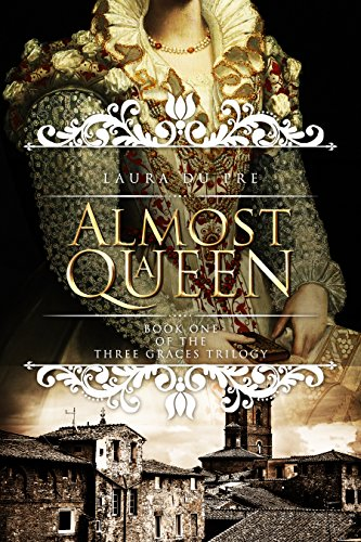 Pdf Fiction Almost a Queen: Book One of The Three Graces Trilogy