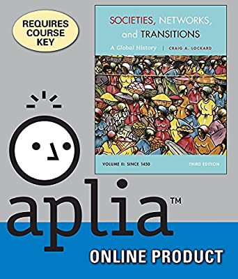 Aplia for MindTap Reader for Lockard's Societies, Networks, and Transitions, Volume II: Since 1450: A Global History, 3rd Edition