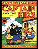 img - for Okay Comics #1: Golden Age Humor Comic 1940 - The Captain and the Kids book / textbook / text book