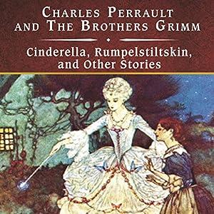 Cinderella, Rumpelstiltskin, and Other Stories Audiobook