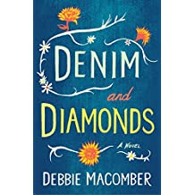 Denim and Diamonds: A Novel (Debbie Macomber Classics)