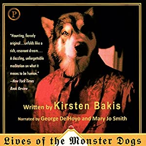 Lives of the Monster Dogs Audiobook