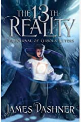 The 13th Reality, Volume 1: The Journal of Curious Letters Kindle Edition
