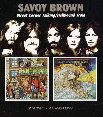 Savoy Brown -  Street Corner Talking/Hell Bound Train]()