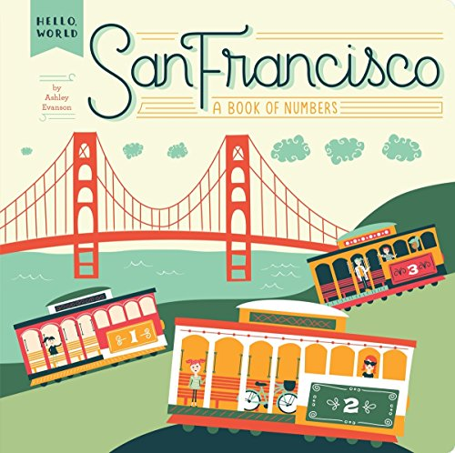 San Francisco: A Book of Numbers (Hello, - Powell Francisco San