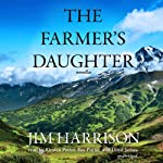 The Farmer's Daughter | Jim Harrison