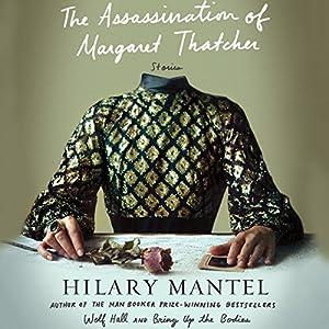 The Assassination of Margaret Thatcher: Stories Audiobook