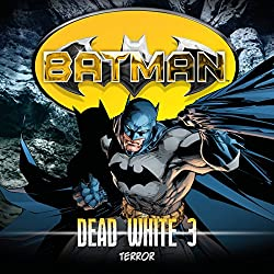 Terror (Batman: Dead White 3)