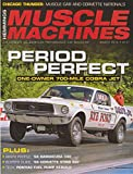 Hemmings Muscle Machines March 2016 Period Perfect 700-Mile Cobra Jet