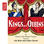 Kings and Queens | Eleanor Farjeon,Herbert Farjeon