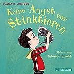Keine Angst vor Stinktieren (Bat und Thor 1) | Elana K. Arnold