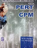 Project Planning and Control with PERT and CPM
