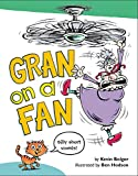 img - for Gran on a Fan: Silly Short Vowels book / textbook / text book