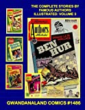 Image of The Complete Stories By famous Authors: Volume 3: Gwandanaland Comics #1486 --- Every Story A Masterpiece Told in the Modern Manner -- This Book: ... Juliet / Ben Hur / La Svengali / Scaramouche