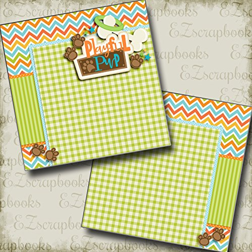 Playful Pup NPM - Dog - Premade Scrapbook Pages - EZ Layout 2976 (12x12 Page Layout Scrapbooking)