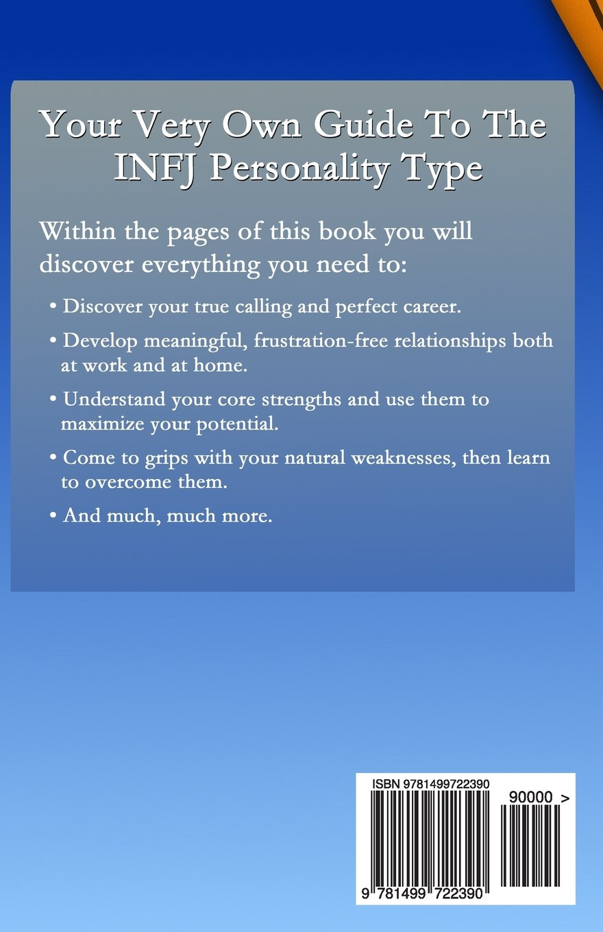 infj personality discover your strengths and thrive as the infj personality discover your strengths and thrive as the protector the ultimate guide to the infj personality type including infj careers infj