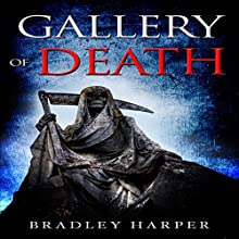 Gallery of Death Audiobook by Bradley Harper Narrated by Jack Nolan