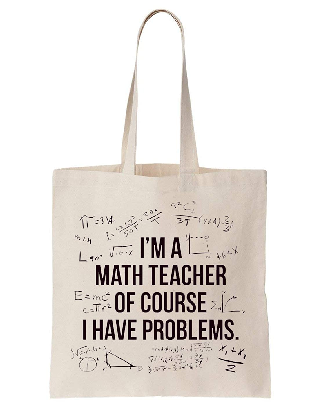 Math Teacher Of Course I Have Problems School Borsa di tela Bag Tote Bag