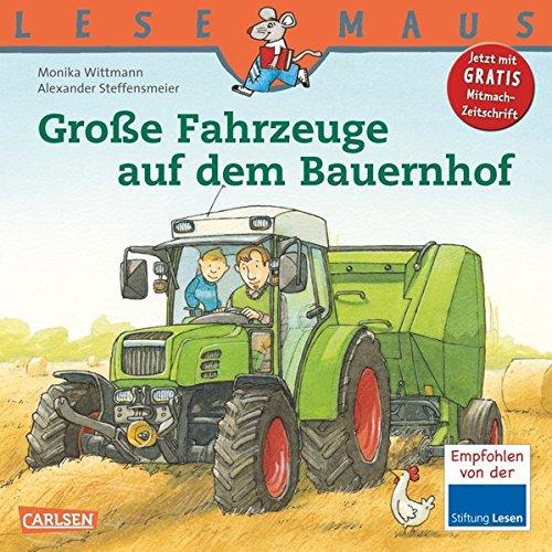 LESEMAUS, Band 30: Große Fahrzeuge auf dem Bauernhof