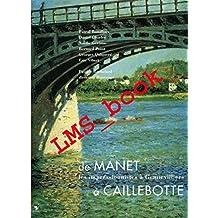 MANET A CAILLEBOTTE (DE)