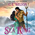 The Sea King Audiobook by C. L. Wilson Narrated by Heather Wilds