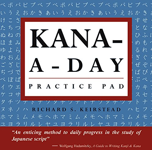 Kana a Day Practice Pad: Practice basic Japanese hiragana and katakana and learn a year's worth of Japanese letters in just minutes a day. (Tuttle Practice - Japanese Letter Kanji