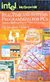 Real-Time Systems Programming for PCs : Using the IRMX for Windows Operating System, Vickery, Christopher, 0070674663