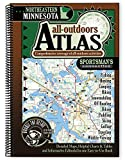 Northeastern Minnesota All-Outdoors Atlas & Field Guide (Sportsman's Connection All-Outdoors Atlas & Field Guides)