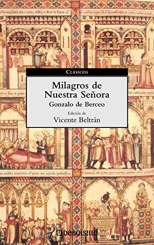 Milagros de nuestra senora / Miracles of Our Lady (Clásicos / Classics) (Spanish Edition)