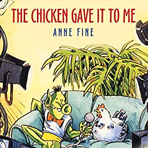 The Chicken Gave it to Me Audiobook