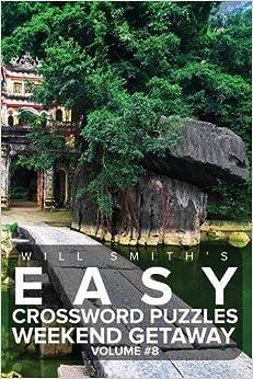 Book Easy Crossword Puzzles Weekend Getaway - Volume 8