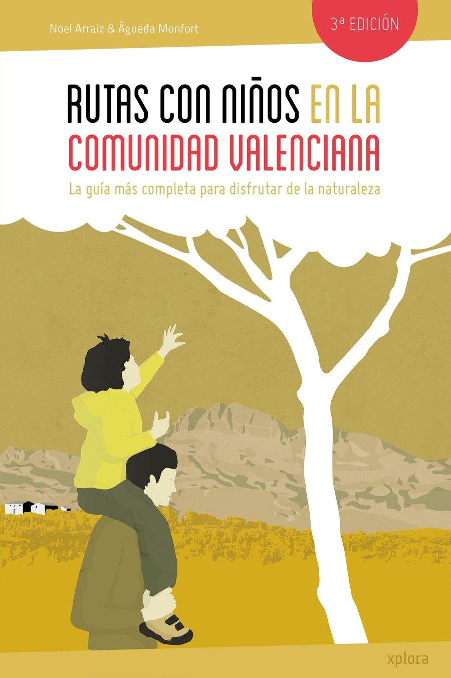Rutas Con Niños En La Comunidad Valenciana EXPLORADORES ...