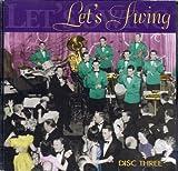 Let's Swing Disc Three