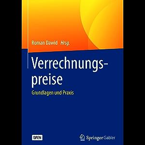 Verrechnungspreise: Grundlagen und Praxis (German Edition)