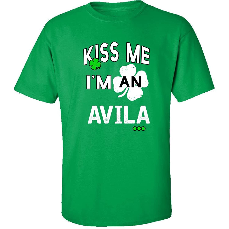 Funny St Patricks Day Irish Kiss Me Im An Avila - Adult Shirt
