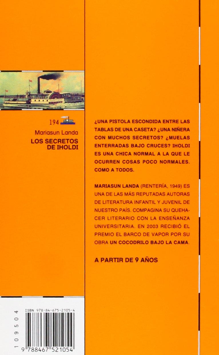 Los secretos de Iholdi (Barco de Vapor Naranja): Amazon.es: Mariasun Landa Etxebeste, Elena Odriozola Belastegui: Libros